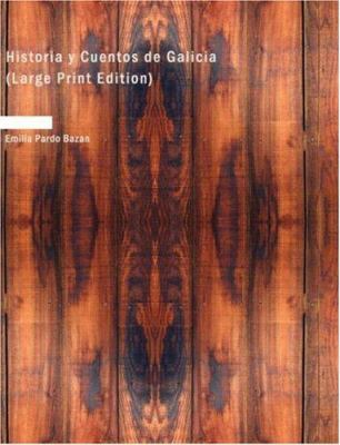 Historia y Cuentos de Galicia 9781426490620