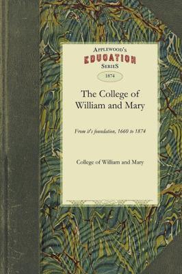 The History of the College of William and Mary 9781429043335