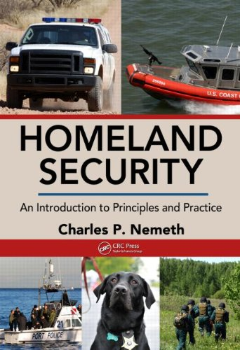 Homeland Security: An Introduction to Principles and Practice 9781420085679