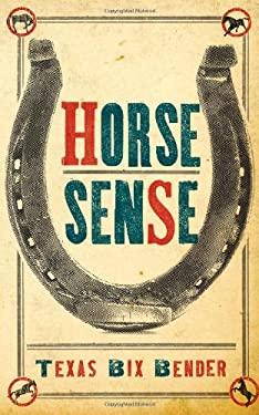 Horse Sense 9781423607076