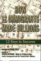 How 12 Immigrants Made Billions: 12 Keys to Success 6447625