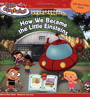 How We Became the Little Einsteins 9781423102120