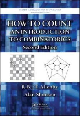 How to Count: An Introduction to Combinatorics 9781420082609