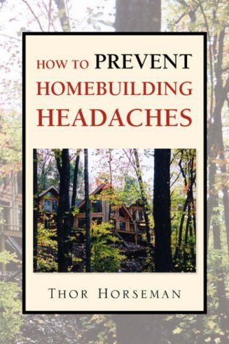 How to Prevent Homebuilding Headaches 9781425731458