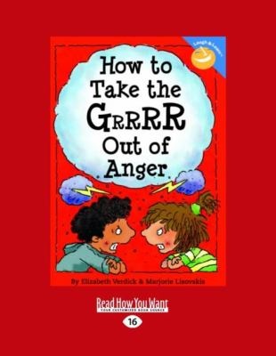How to Take the Grrrr Out of Anger (Easyread Large Edition) 9781427085542