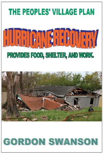 Hurricane Recovery: The Peoples' Village Plan 9781425927165
