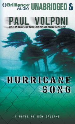 Hurricane Song: A Novel of New Orleans 9781423382201