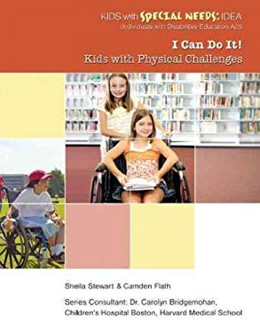I Can Do It! Kids with Physical Challenges 9781422217238