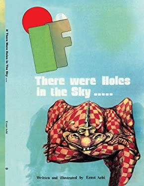 If There Were Holes in the Sky