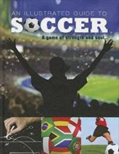 Illustrated Guide to Soccer 18641468