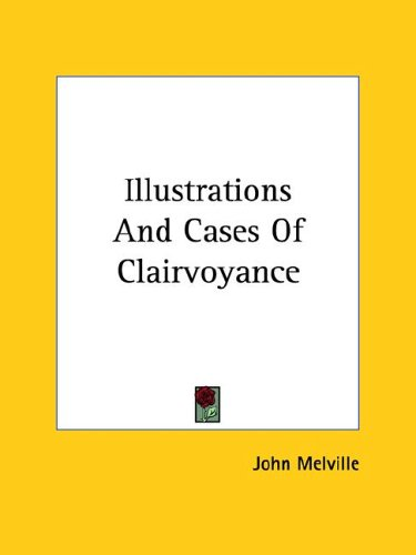 Illustrations and Cases of Clairvoyance