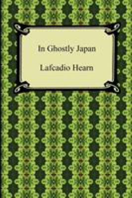 In Ghostly Japan 9781420938913