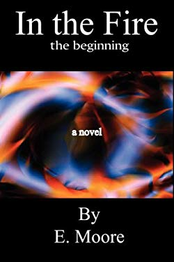 In the Fire, the Beginning