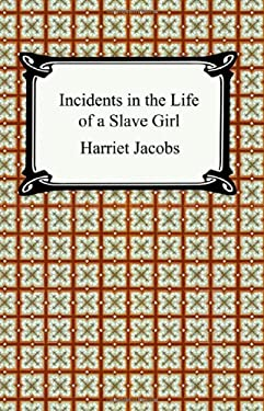 Incidents in the Life of a Slave Girl 9781420925319