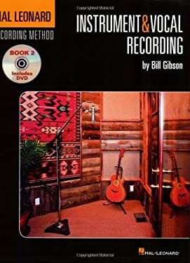 Instrument & Vocal Recording [With DVD] 9781423430490
