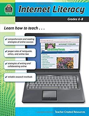 Internet Literacy, Grades 6-8 9781420627688