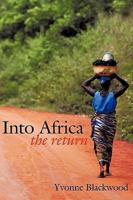 Into Africa: The Return 9781426902659