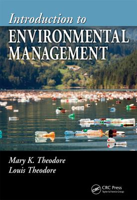Introduction to Environmental Management 9781420089073