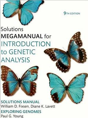 Introduction to Genetic Analysis Solutions Megamanual 9781429201773