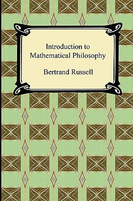 Introduction to Mathematical Philosophy 9781420938401