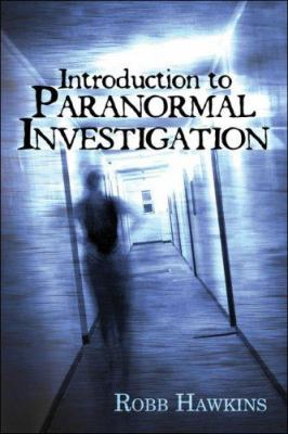 Introduction to Paranormal Investigation 9781424153060