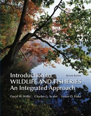 Introduction to Wildlife and Fisheries: An Integrated Approach 9781429204460