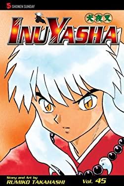 InuYasha, Volume 45 9781421529950