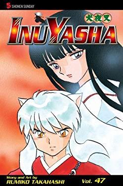 InuYasha, Volume 47 9781421529974