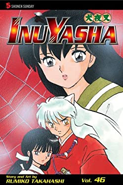 InuYasha, Volume 46 9781421529967