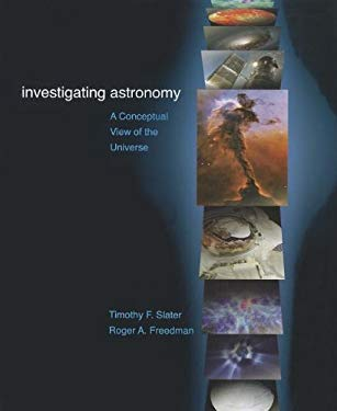 Investigating Astronomy: A Conceptual View of the Universe 9781429294508