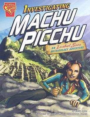 Investigating Machu Picchu 9781429638944