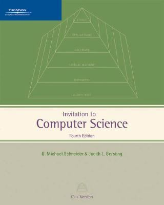 Invitation to Computer Science: C++ Version, Fourth Edition 9781423901419