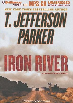 Iron River: A Charlie Hood Novel 9781423379157