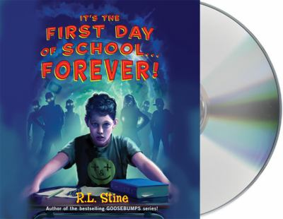 It's the First Day of School... Forever! 9781427212559