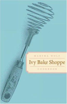 Ivy Bake Shoppe Cookbook