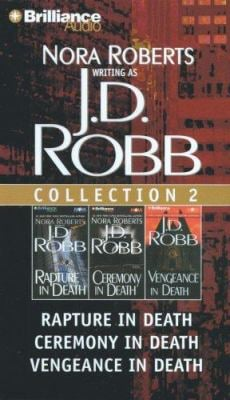 J.D. Robb CD Collection 2: Rapture in Death, Ceremony in Death, Vengeance in Death 9781423346487