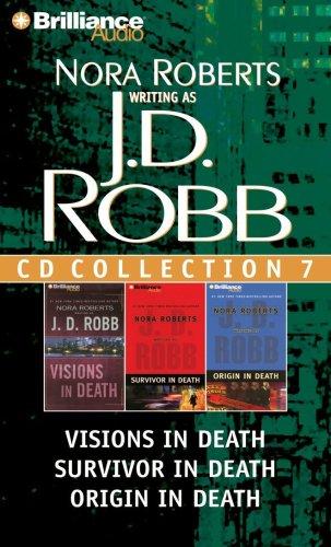 J.D. Robb CD Collection 7: Visions in Death, Survivor in Death, Origin in Death 9781423346531