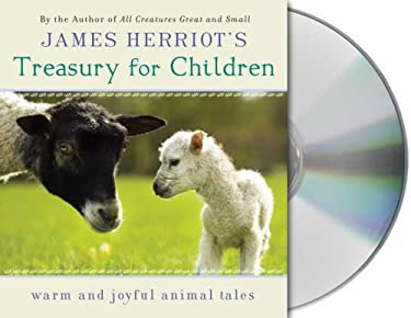 James Herriot's Treasury for Children: Warm and Joyful Animal Tales 9781427205247
