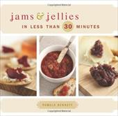 Jams & Jellies in Less Than 30 Minutes 11126801