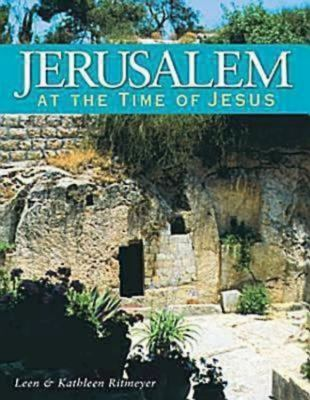 Jerusalem at the Time of Jesus 9781426706943