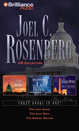 Joel C. Rosenberg CD Collection: The Last Jihad, the Last Days, and the Ezekiel Option 9781423316848