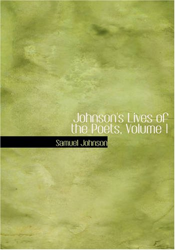 Johnson's Lives of the Poets, Volume 1 9781426417122