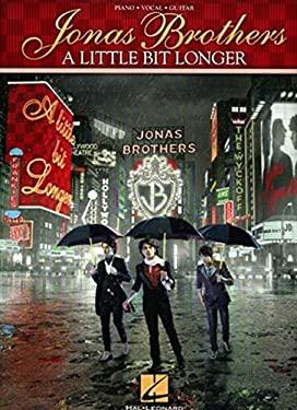 Jonas Brothers: A Little Bit Longer 9781423463726