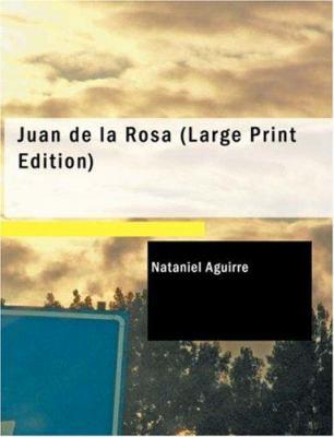 Juan de La Rosa 9781426483813