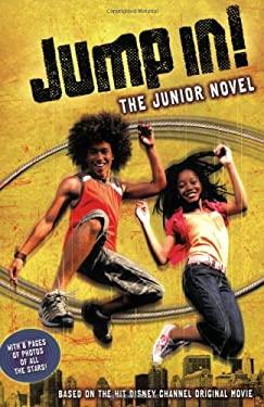 Jump In!: The Junior Novel 9781423106838