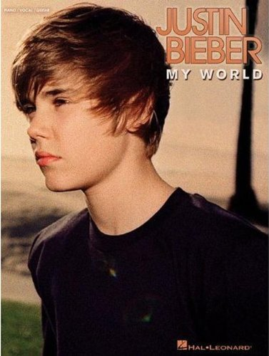 Justin Bieber: My World 9781423492412