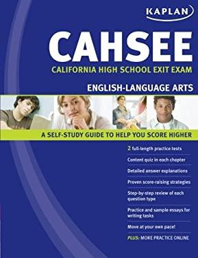 Kaplan CAHSEE English-Language Arts: California High School Exit Exam