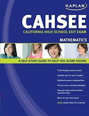 Kaplan CAHSEE Mathematics: California High School Exit Exam 9781427796011