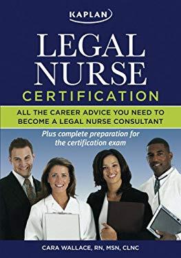 Kaplan Legal Nurse Certification 9781427797766