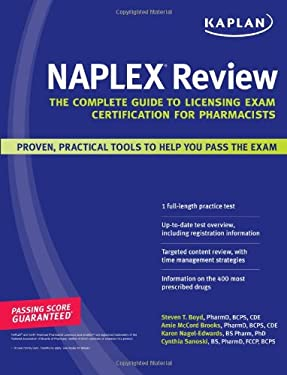 Kaplan NAPLEX Review: The Complete Guide to Licensing Exam Certification for Pharmacists 9781427795762